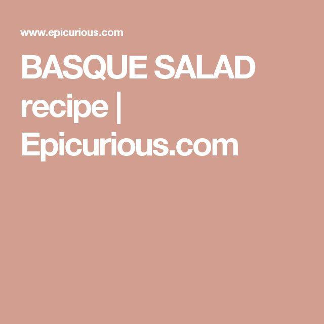 BASQUE SALAD recipe   Epicurious.com