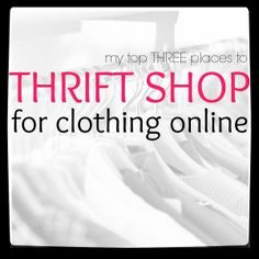 How to find deals on clothing while shopping online at thrift stores!