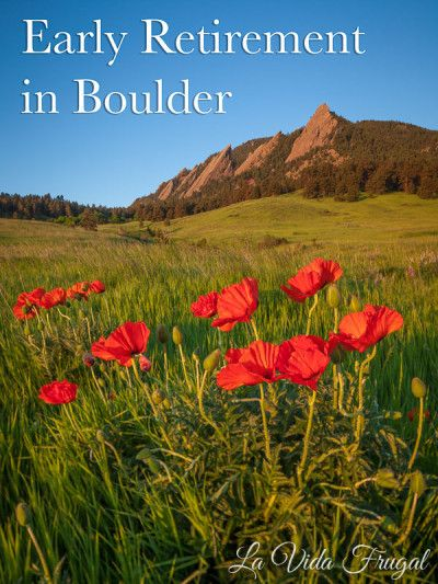 Now that we've lived in Boulder for a few months, I've written about evaluating the city as a potential retirement destination | La Vida Frugal