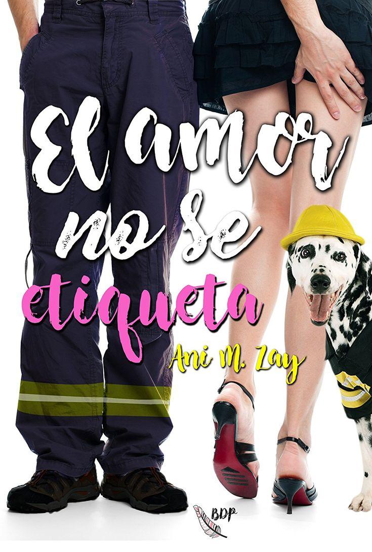 El amor no se etiqueta eBook: Ani M. Zay: Amazon.es: Tienda Kindle