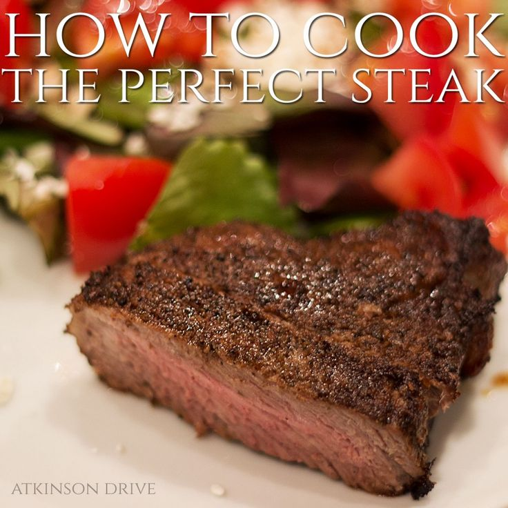 Use this recipe to cook the perfect steak for your family dinner night!