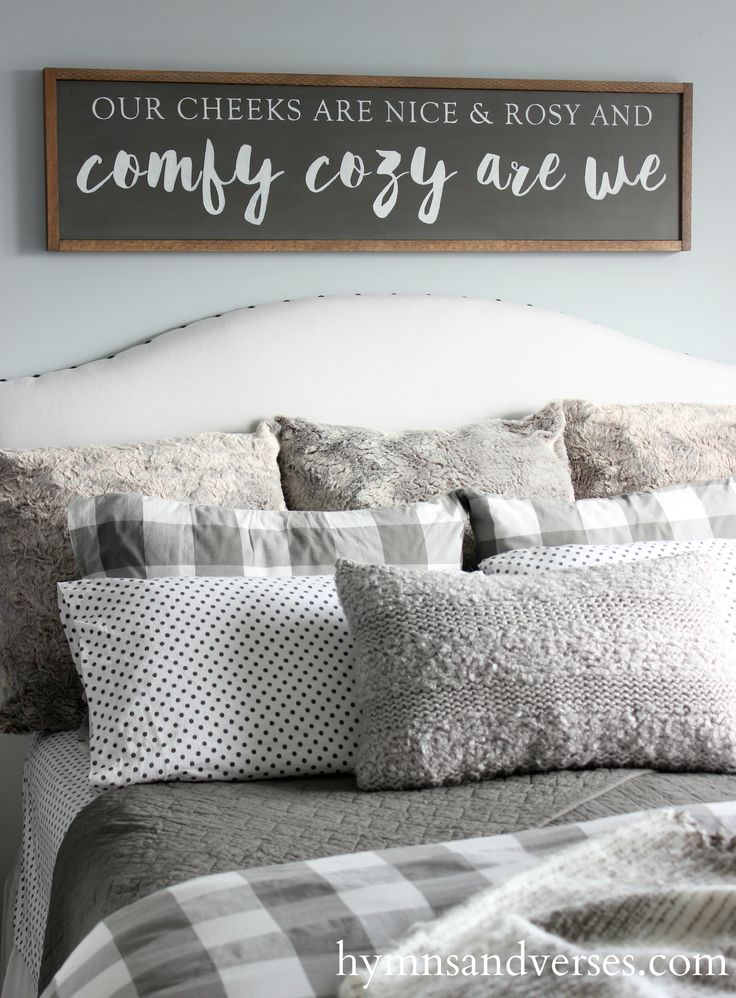 """Create a Cozy Winter Bedroom for your home and a special sign from Hymns and Verses """"Our Cheeks are Nice and Rosy and Comfy Cozy are We"""""""