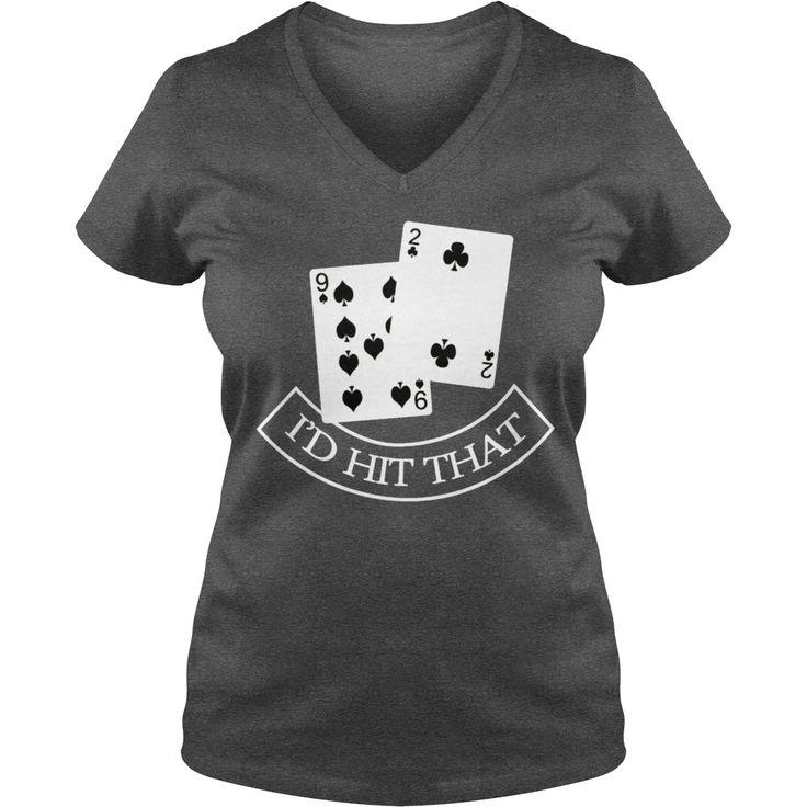 I d Hit That Funny Texas Hold Em Blackjack Poker T-Shirt #gift #ideas #Popular #Everything #Videos #Shop #Animals #pets #Architecture #Art #Cars #motorcycles #Celebrities #DIY #crafts #Design #Education #Entertainment #Food #drink #Gardening #Geek #Hair #beauty #Health #fitness #History #Holidays #events #Home decor #Humor #Illustrations #posters #Kids #parenting #Men #Outdoors #Photography #Products #Quotes #Science #nature #Sports #Tattoos #Technology #Travel #Weddings #Women