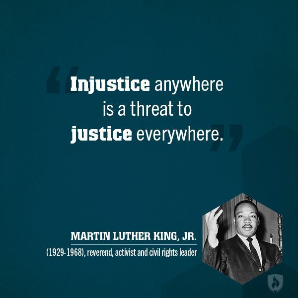 Injustice Quotes: Injustice Anywhere Is A Threat To Justice Everywhere