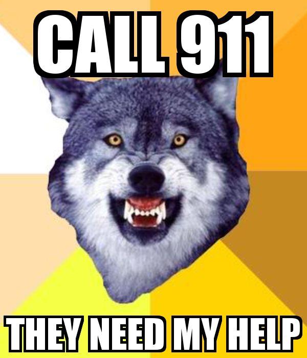 CALL 911 THEY NEED MY HELP