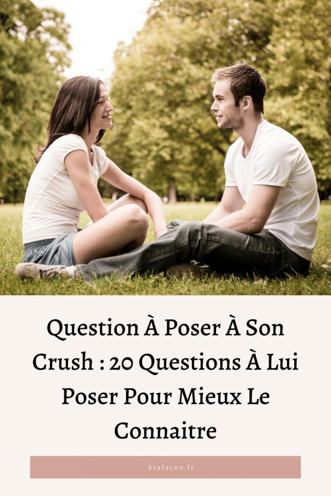 Question A Poser A Son Crush : question, poser, crush, Question, Poser, Crush, Questions, Mieux, Connaitre, Questions,