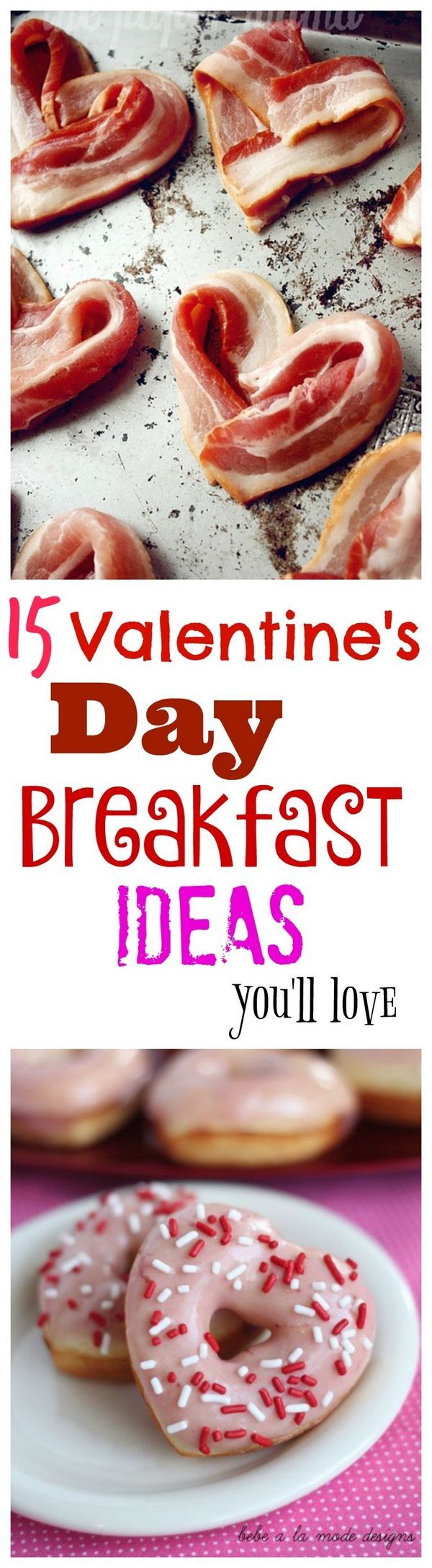 15 Valentine's Day Breakfast Ideas You'll Enjoy Making for Your Family.