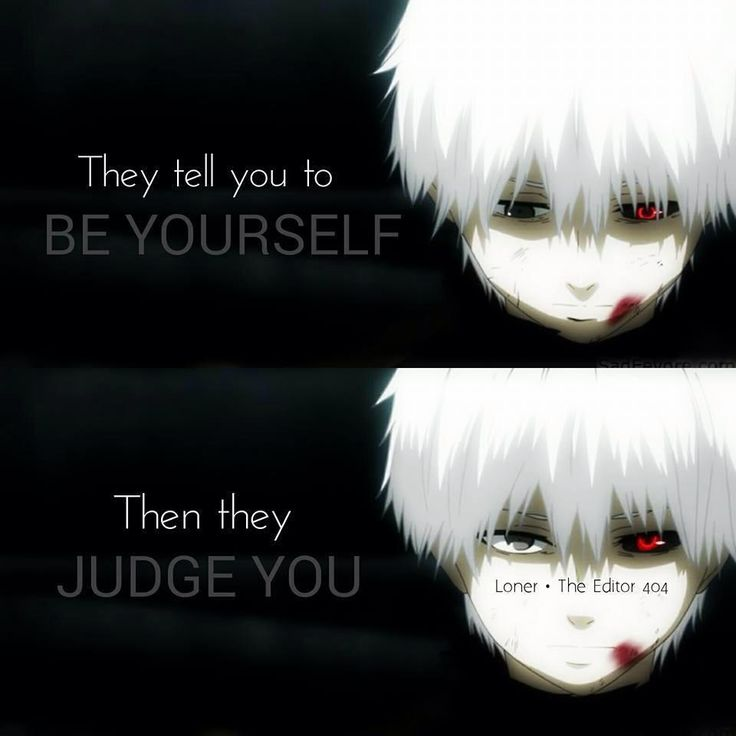 Image of Kaneki Ken from Tokyo Ghoul | Quote by unknown (Maybe from Judge For You - Waka Flocka Flame)