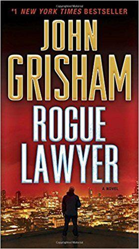 332 best yuma reviews images on pinterest book clubs book lists rogue lawyer ebook by john grisham rakuten kobo fandeluxe Choice Image