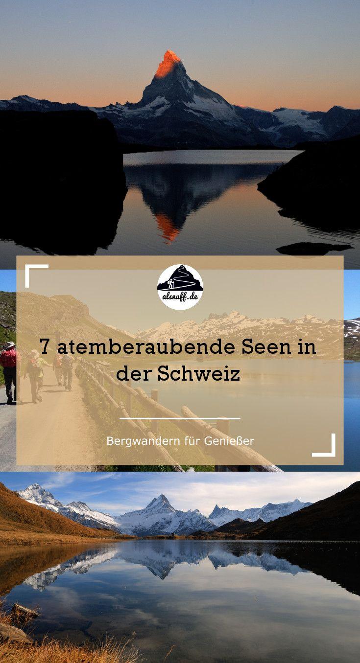 7 Seen in der Schweiz, die Du unbedingt besuchen solltest! Vom großen Vierwaldstätter See bis zum kleinen Stellisee beim Matterhorn #wandern #hiking #switzerland #outdoor