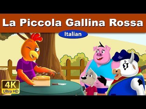 La piccola gallina rossa - Storia Per i Bambini - storie della buonanotte - Italian Fairy Tales - YouTube