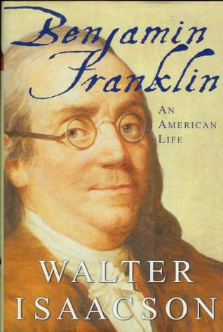 Ben­jamin Franklin: An Amer­i­can Life by Wal­ter Isaac­son is bar-none the best biog­ra­phy I have ever read. The book tells the amaz­ing life of one of America's Found­ing Fathers and well known scientists.