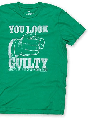 Get Out Of Jury Duty T-Shirt. I need this for January 14th...I have been summoned, and I will NOT volunteer as tribune!!!