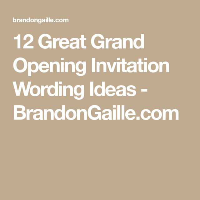 12 Great Grand Opening Invitation Wording Ideas - BrandonGaille.com