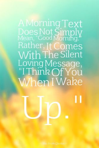 Inspirational Love Quotes Text Messages: 17 Best Ideas About Cute Good Morning Texts On Pinterest