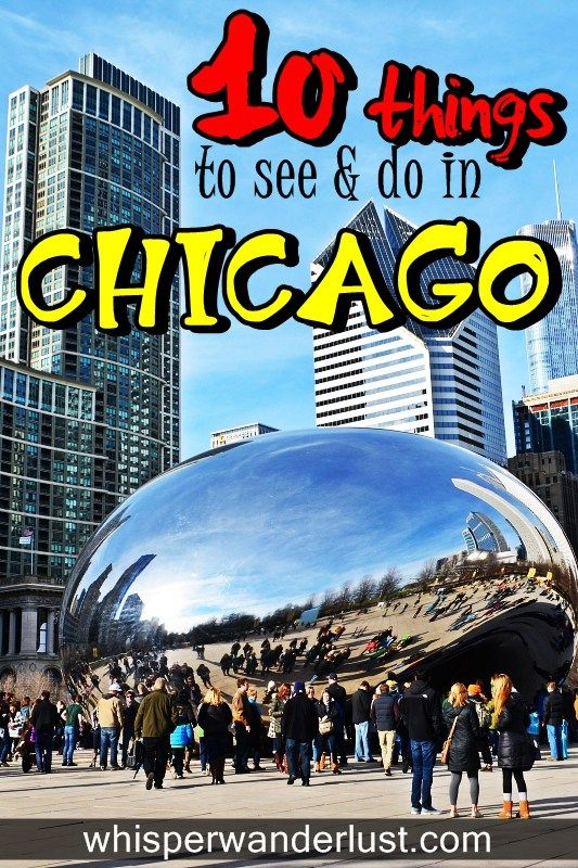 10 Things you must see & do in Chicago, Illinois   Exploring Chicago was a lot of fun! I loved the architecture of the buildings, the clean streets, the beautifully designed parks, but I guess my favorite was the Riverwalk. By the way, did you know that Chicago is the birthplace of the American skyscraper?