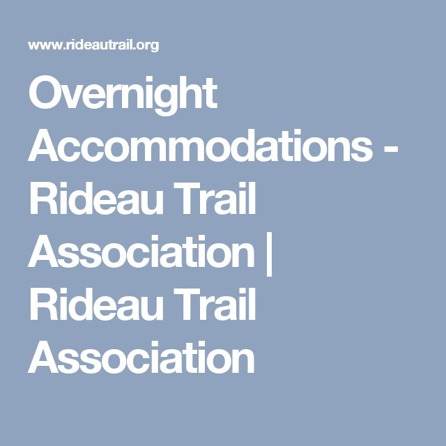 Overnight Accommodations - Rideau Trail Association   Rideau Trail Association
