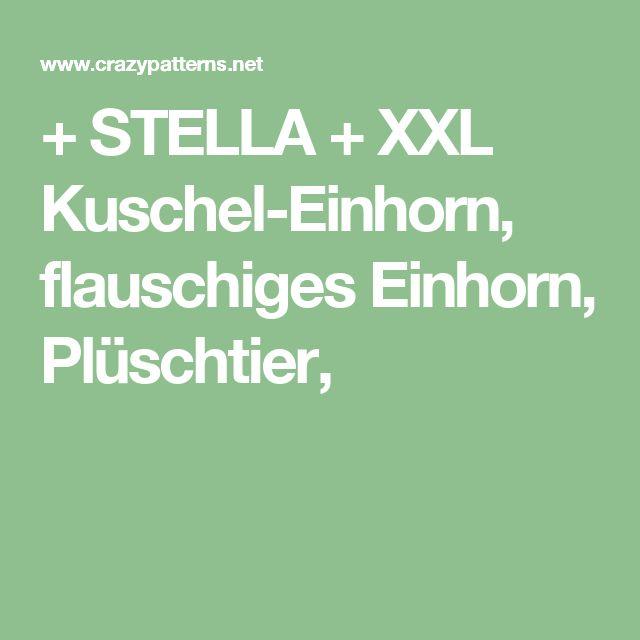 + STELLA + XXL Kuschel-Einhorn,  flauschiges Einhorn, Plüschtier,