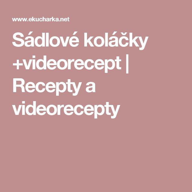 Sádlové koláčky +videorecept | Recepty a videorecepty