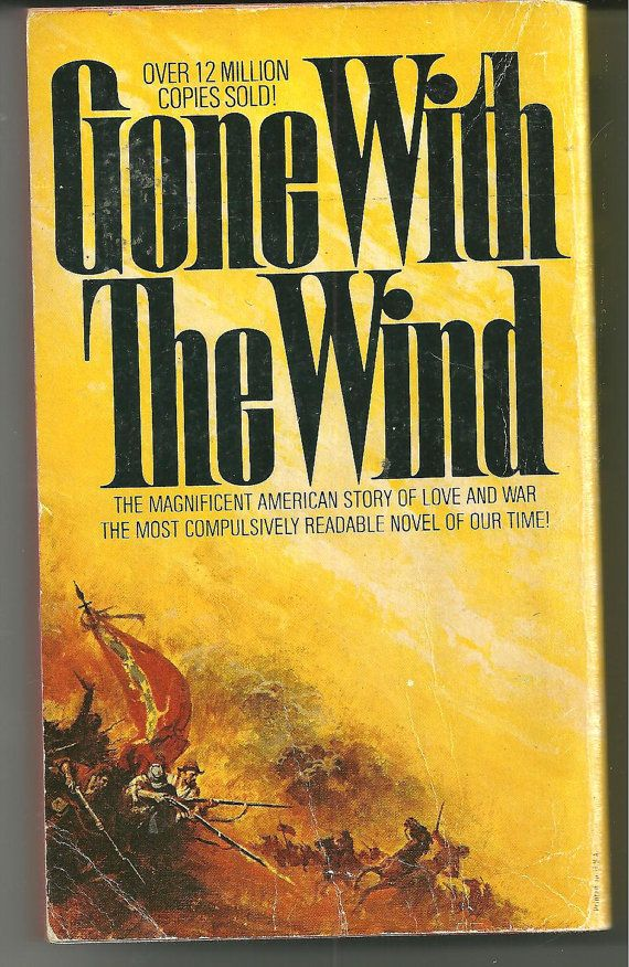 gone with the wind book | to Gone With The Wind by Margaret Mitchell Historal Romance Book ...