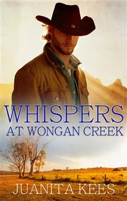 Whispers At Wongan Creek by Juanita Kees; Escape Publishing