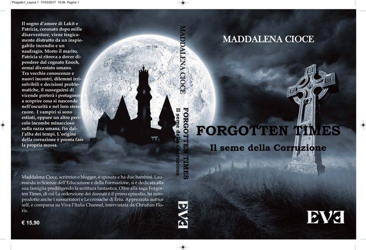 """Segnalo l'uscita di questoromanzo fantasy paranormale, di Maddalena Cioce. Si tratta del secondo e conclusivo episodio di """"Forgotten times"""" (il primo è """"La redenzione dei d…"""