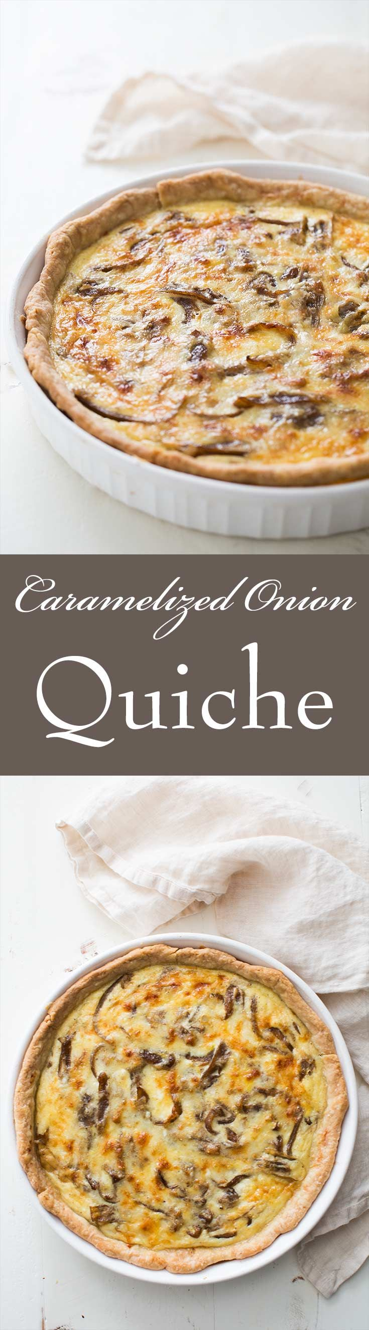 Caramelized Onion Quiche ~ Rich and creamy quiche with caramelized onions and Gruyere cheese. Perfect for Mother's Day or Easter holiday celebrations!