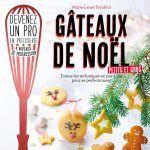 Livre « Gâteaux de Noël, petits et gros », de Marie-Lpetits aure Tombini, Editions Mango