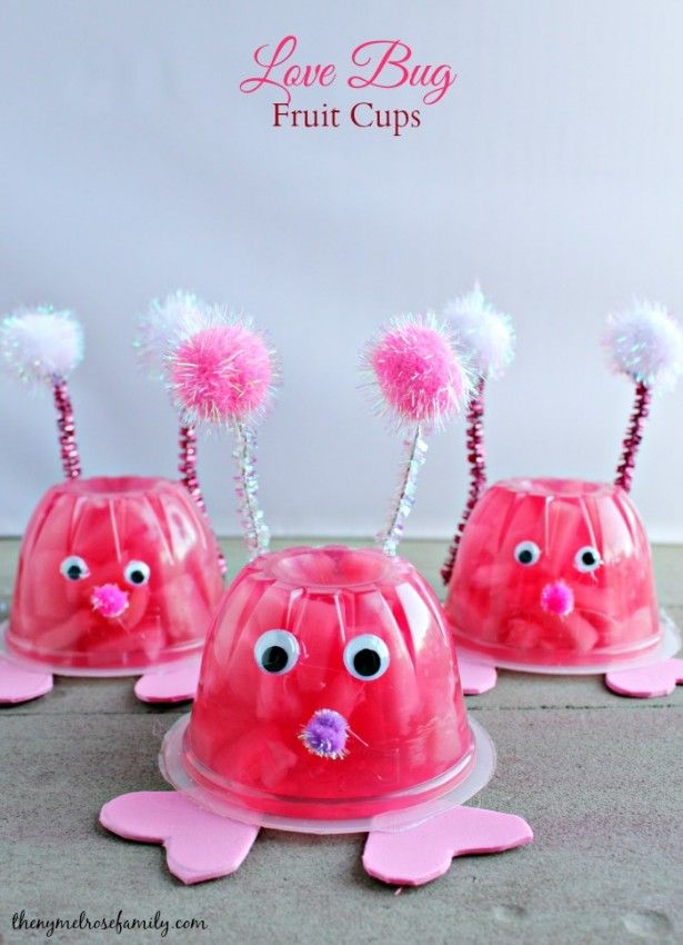 Valentines Day Ideas For Kids Love Bug Fruit Cups Ogt Blogger
