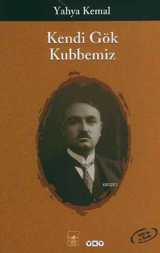 Kendi Gök Kubbemiz, Türk şiir coğrafyasına hükmeden bir payitaht, geçmiş ile…