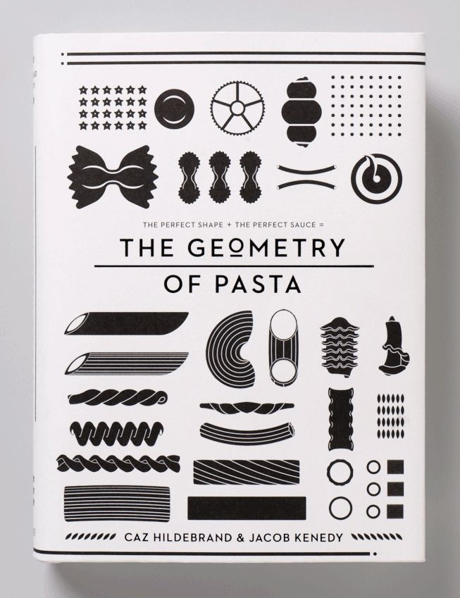 THE GEOMETRY OF PASTA - Caz Hildebrand & Jacob Kenedy. Learn how to develop and instinct for matching pasta shape to complimentary sauces.