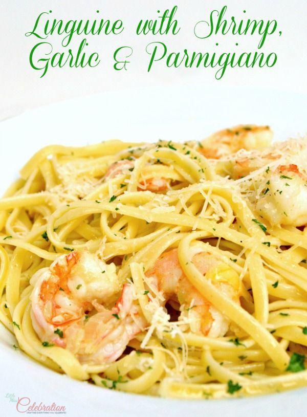 Linguine with Shrimp, Garlic & Parmigiano - a quick, easy and ...