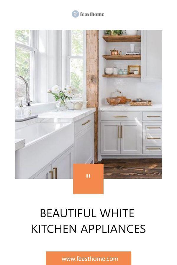 Beautiful White Kitchen Appliances In 2020 White Kitchen Appliances Kitchen Appliances Design Kitchen Design Color