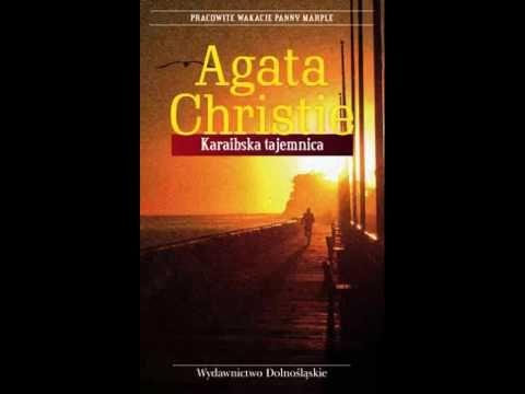 Agatha Christie - Karaibska Tajemnica (Audiobook PL)