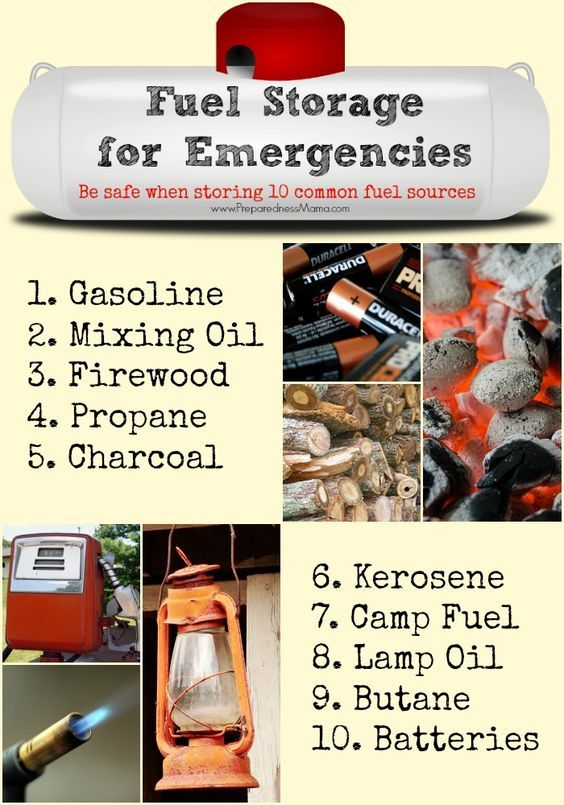 Learn the best way to store 10 different fuel souces for emergencies   PreparednessMama
