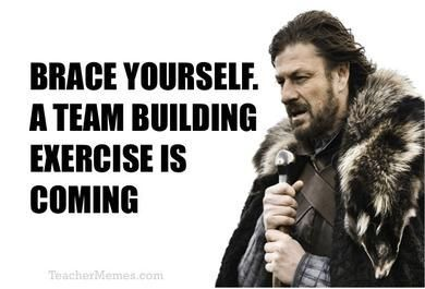 Welcome Back to School, teachers. Whose ready for a team building exercise?