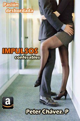 Peter Chavez - Impulsos - 02 Impulsos confesables