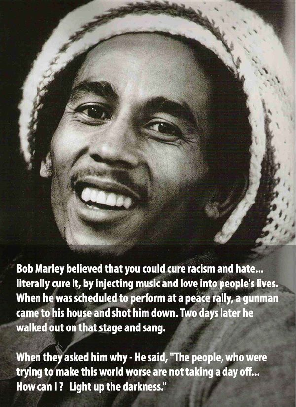 bob marley quotes about racism | Bob Marley quotes on life after being shot
