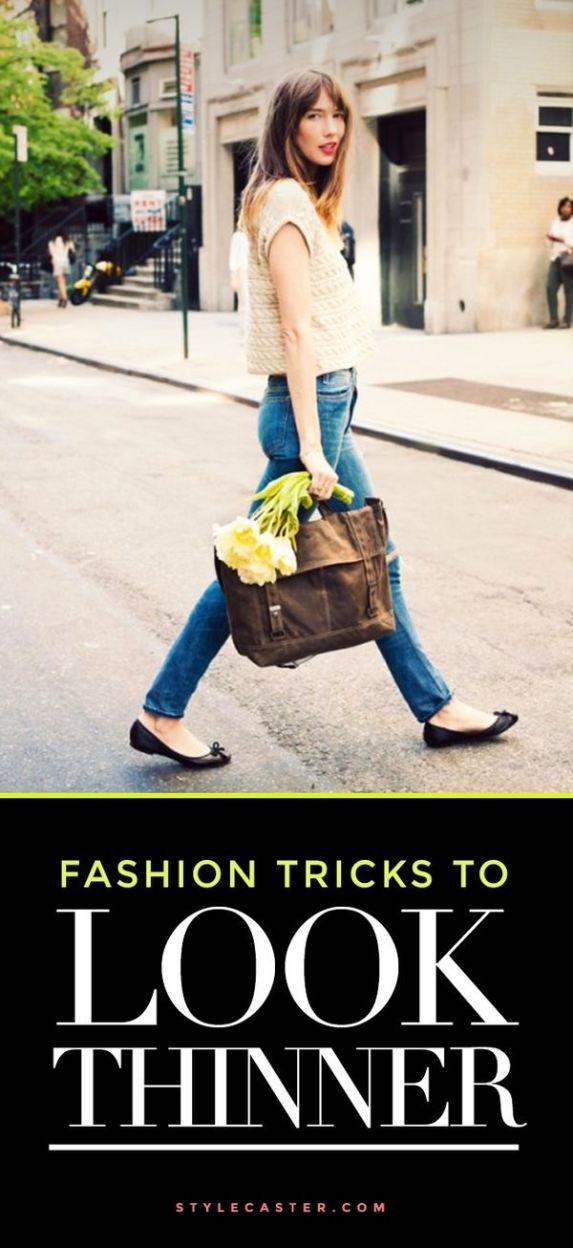How to look thinner | Clever  fashion tricks to give the illusion of a slimmer figure. @stylecaster