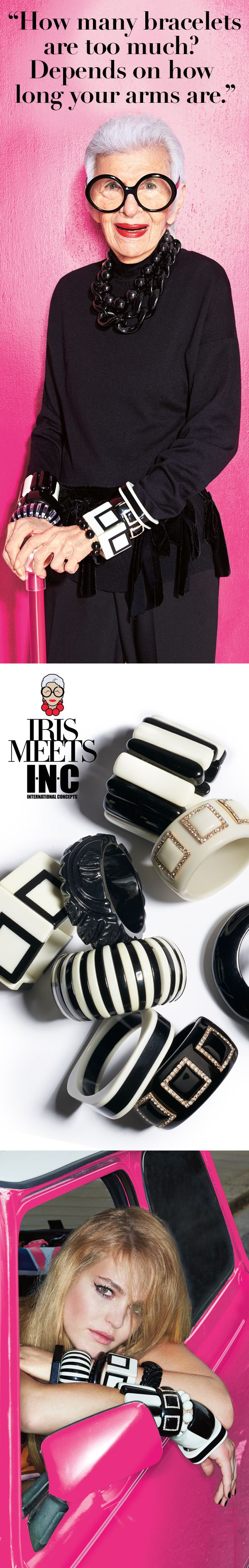 What would Iris Apfel do? When it comes to bracelets, the more the merrier! Stack 'em, mix 'em, match 'em, pile 'em on! You can never have too many—because accessories can add a whole new attitude to any outfit. Work it!