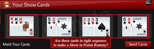Are these cards in right sequence to make a Show in Points Rummy? Click here to Play Rummy online >> www.ace2three.com/adTrackerNew.jsp?url=2eec43f0475d87bb24d7c9d073b33255