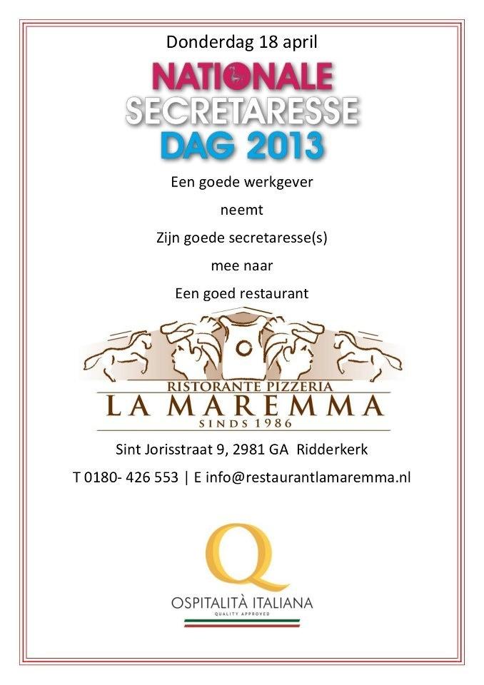Heren/Dames Ondernemers   Verras uw steun- en toeverlaat op 18 april met een diner bij Ristorante La Maremma   Dat verdient hij/zij gewoon!!!
