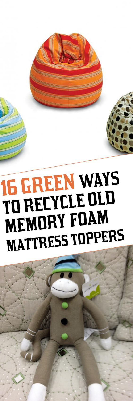 Memory foam for crafts - 16 Green Ways To Recycle Old Memory Foam Mattress Toppers