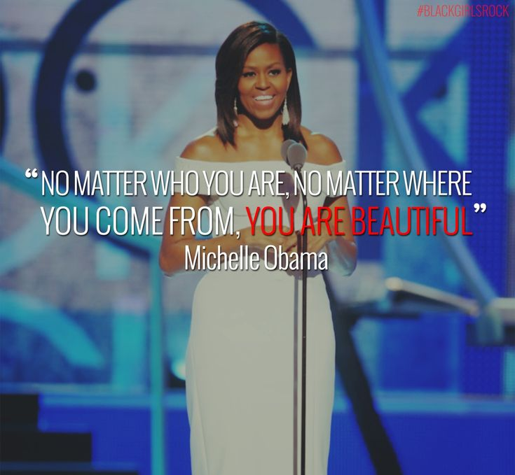 Michelle Obama Quotes About Women: 25+ Best Ideas About Black Girls Rock On Pinterest