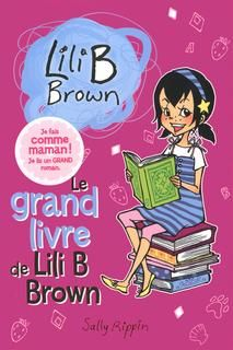 Grand livre de lili b brown(le) #01