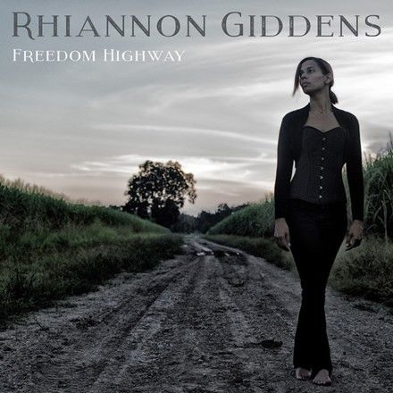 Rhiannon Giddens - Freedom Highway Vinyl LP February 24 2017 Pre-order