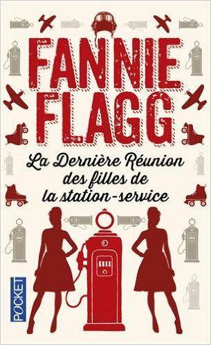 10 objets pour un automne tout en douceur - La dernière réunion des filles de la station service - Fannie Flagg