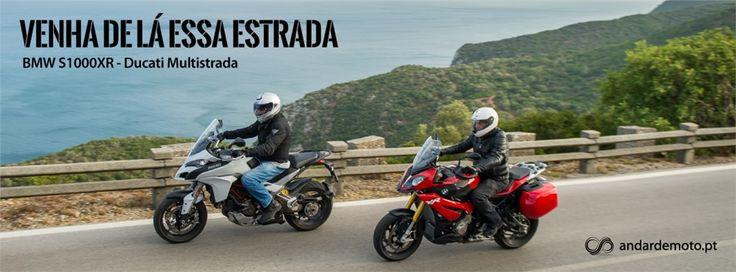 Comparativo BMW S1000XR / Ducati Multistrada 1200S - Test drives - Andar de Moto