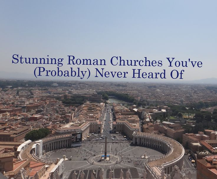 Rome, Churches, Travel, What to do