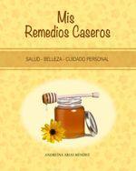 Remedios caseros y naturales para acidez o agruras | Mis Remedios Caseros